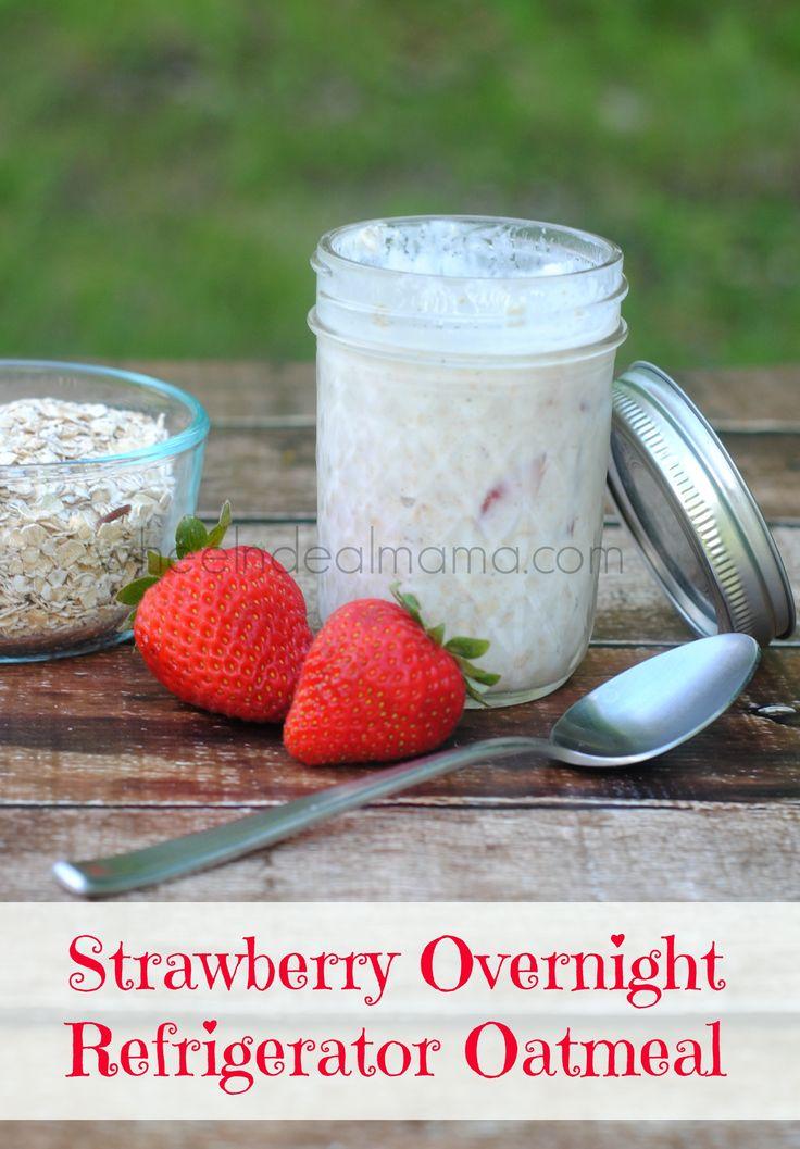Strawberry Overnight Refrigerator Oatmeal, Two versions! With Yogurt ...