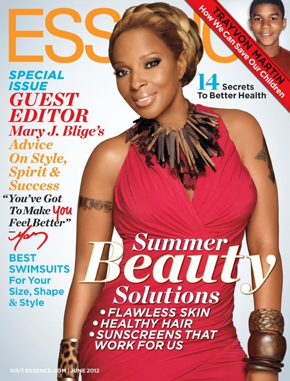 Mary J. Blige @maryjblige Covers @essencemag, June 2012 (and is a guest editor!) #Pinterest