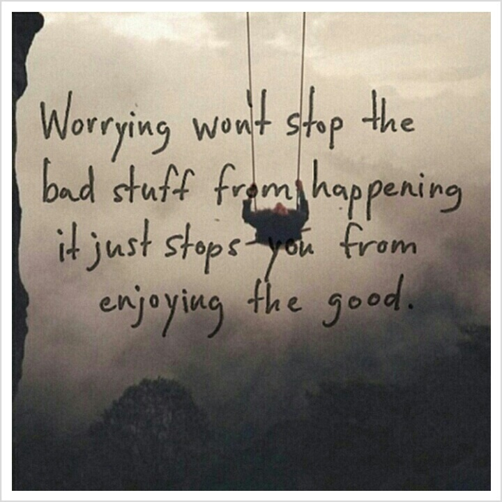 Worrying  Life quotes  Pinterest