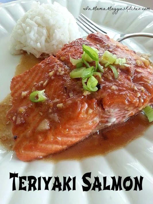 Teriyaki Salmon | In Mama Maggie's Kitchen / Maggie Unzueta