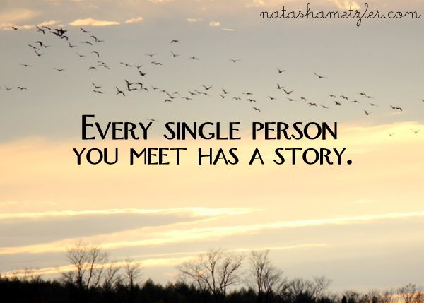 Every person has a story