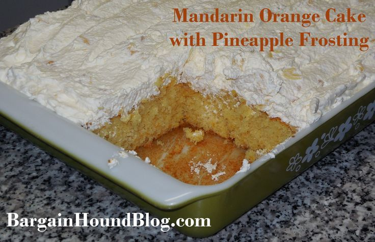 Recipe: Mandarin Orange cake with Pineapple Frosting