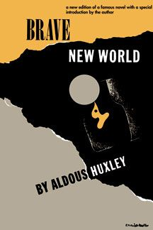 a prediction of the future in brave new world a novel by aldous huxley 1932 in published basis, eugenic a on laboratory the in citizens its manufactures that empire scientific international an of form the in reaction radical a cause will unemployment and chaos.