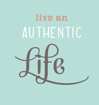 living an authentic life Integral development living your authentic life to live an  authentic life is to discover and embody a way of being that reflects who you truly  are.