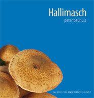 """Peter Bauhuis Hallimasch http://www.kunsthandwerk-bkv.de/galerie.html  Bayerischer Kunstgewerbe-Verein e.V., Galerie für Angewandte Kunst """"Peter Bauhuis Hallimasch"""", Vernissage 27.2., 18.30 Uhr, """"Mushrooming"""" am 14.3., 17-18 Uhr und 16.3.,14-15 Uhr Pacellistraße 6-8 80333 München www.kunsthandwerkbkv.de 28.2.-5.4., Mo-Sa 10-18 Uhr"""