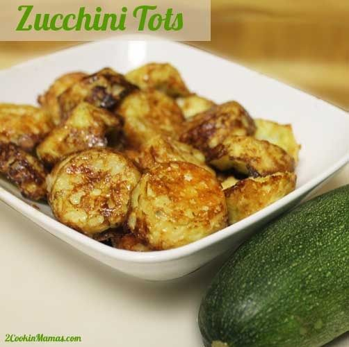 Zucchini Tots | 2CookinMamas - a healthy choice for kids rather than ...
