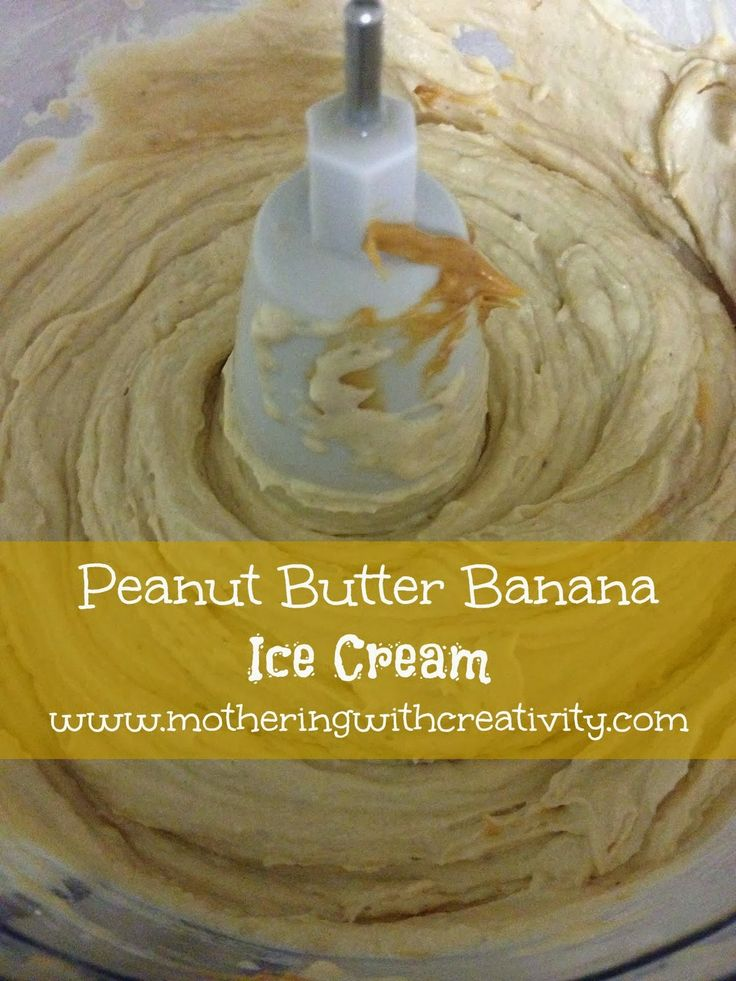 Three-Ingredient Banana, Honey, And Peanut Butter Ice Cream Recipe ...