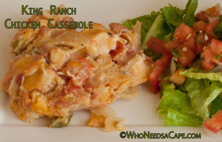 King Ranch Chicken Casserole - Who Needs A Cape? #kingranch # ...