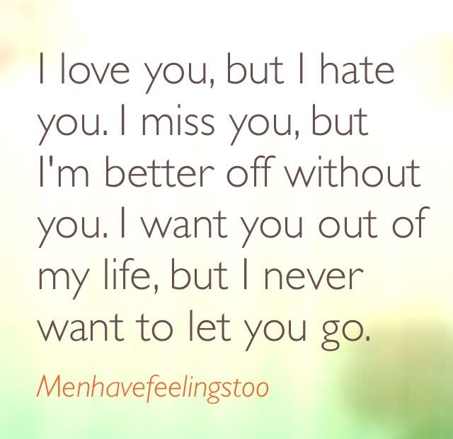 I Hate I Love You Quotes : love you but I hate you Crush Quotes Pinterest