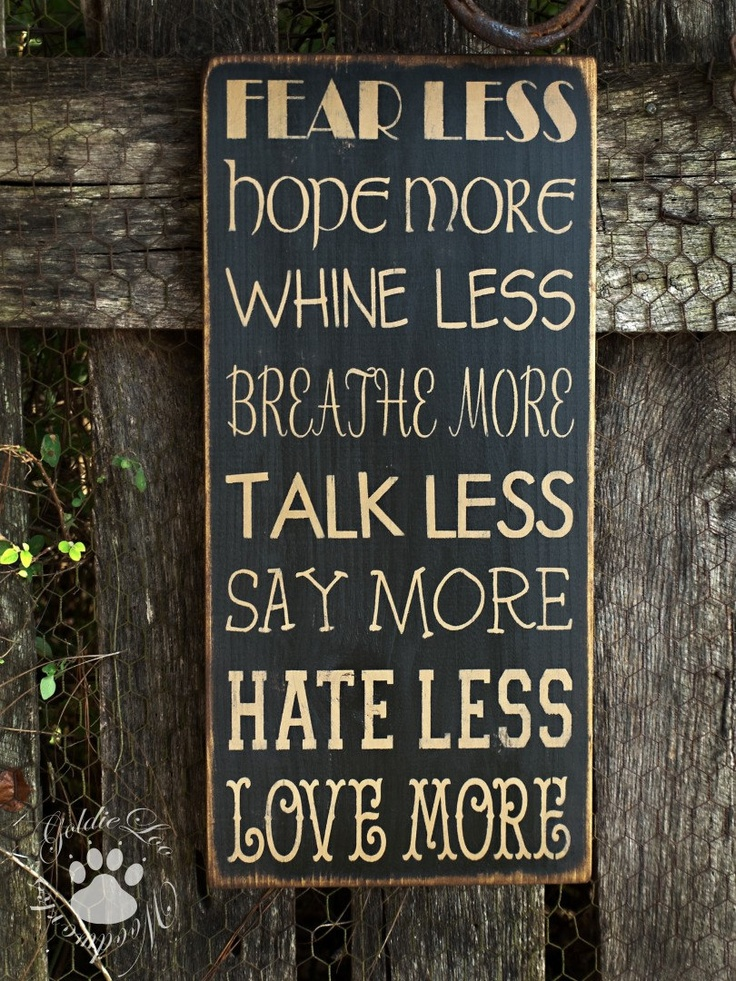 LOVE!  Gonna get this for my teenagers!    Fear Less Hope More, Subway Art, Word Art,Typography Pine Wall Sign. $29.00, via Etsy.