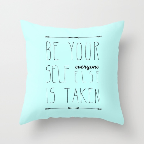 Throw Pillows With Quotes On Them : Be Yourself Throw Pillow by Sandra Arduini