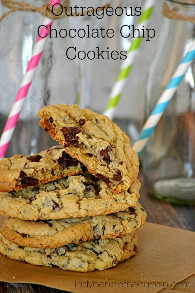 Outrageous Chocolate Chip Cookies - Your guests or families eyes will ...