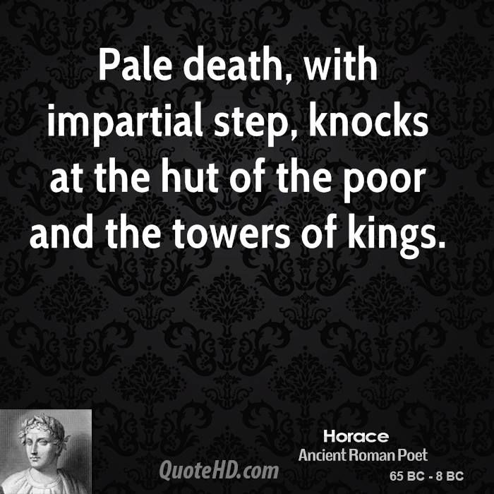 roman poet horace and adversity Context adversity means difficulties, or misfortune roman poet horace: 65bc-2bc died at 56 years old lyric poet lived during the time of augustus/octavian when.