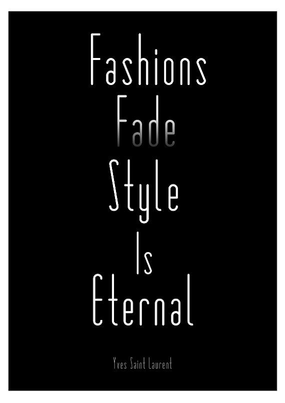 Fashion Quote Print Poster Ysl Black And White By Bearandrobot Quotes Pinterest