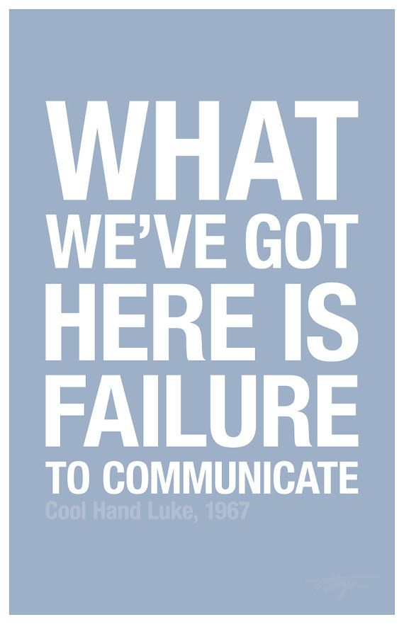 Quotes Failure To Communicate. QuotesGram