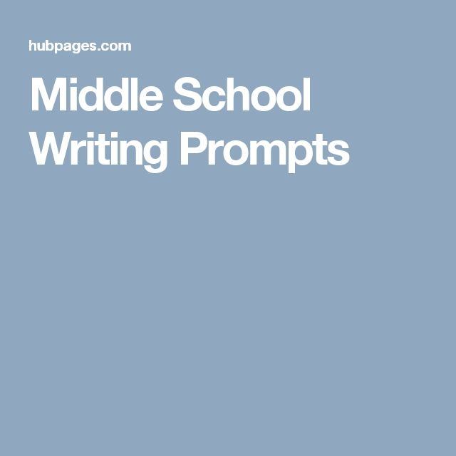 Middle School Writing Essay Prompts  Middle School Fiveparagraph  Middle School Writing Essay Prompts