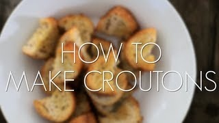 How To Make Croutons | Noms | Pinterest