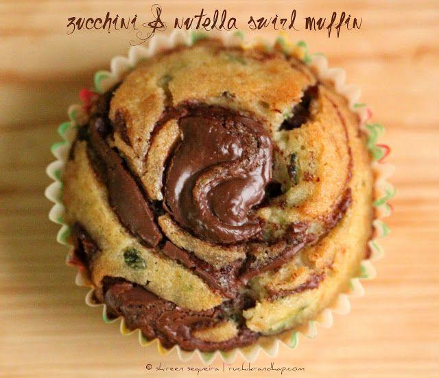 Zucchini Nutella Swirl Muffins   Om nom nom   Pinterest