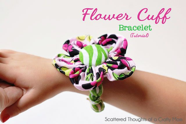 Flower Cuff Bracelet Tutorial from Scattered Thoughts of a Crafty Mom
