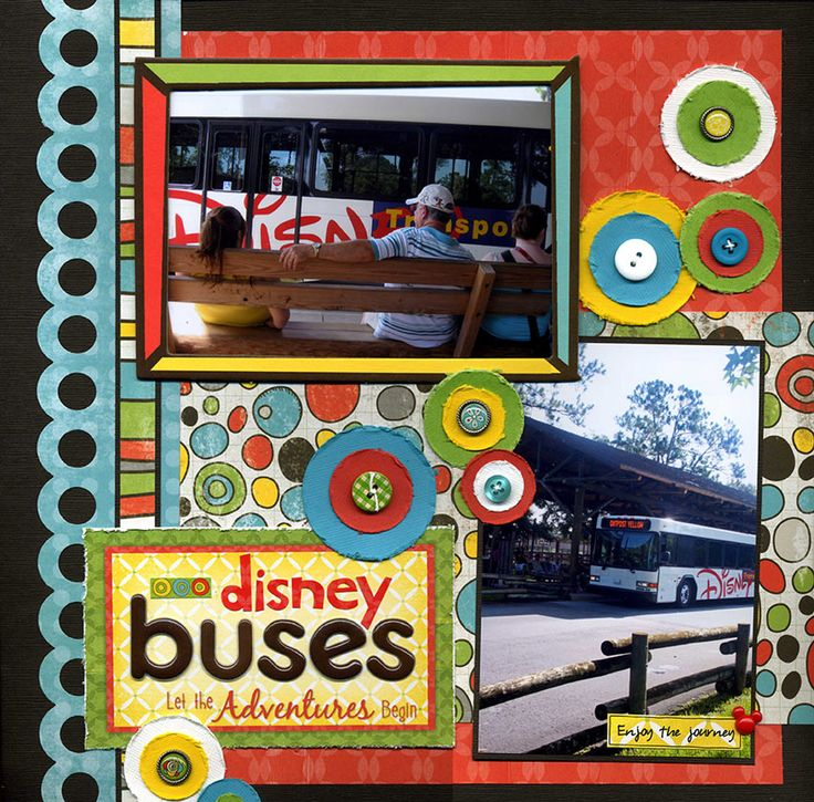 """Loving this """"Disney Buses"""" layout... esp the large circle edge punch along the left side!"""