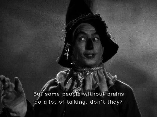 Scarecrow speaks the truth.