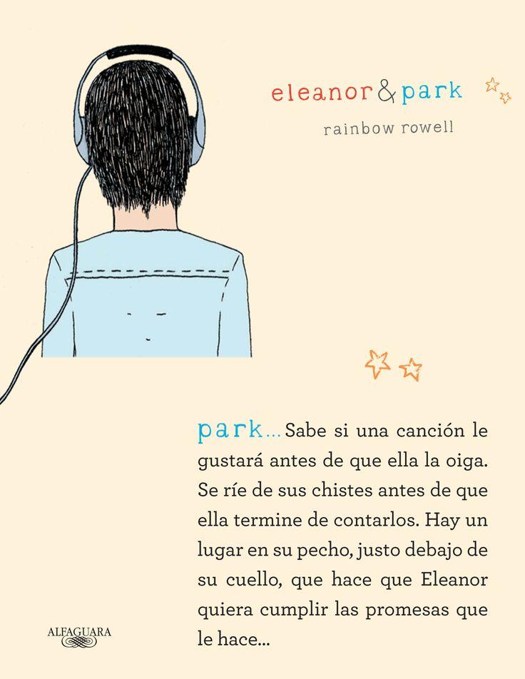 Conoce a Park es un chico cuidadoso, silencioso y a los ojos de Eleanor es una persona muy especial.