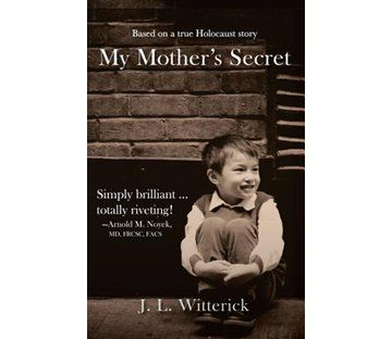 uips my mothers secret a novel based on a true holocaust story.