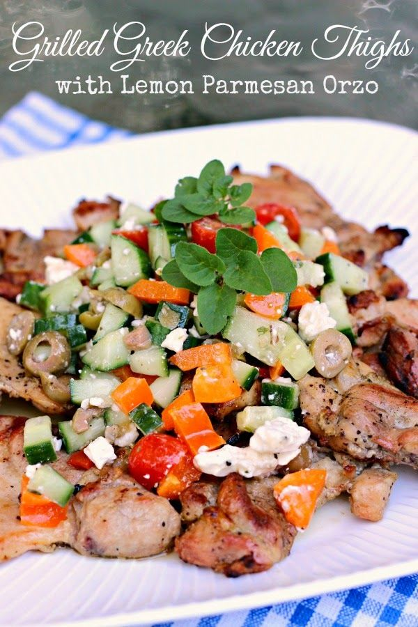 Grilled Greek Chicken Thighs w/Lemon Parmesan Orzo: Dinner Done Easy ...
