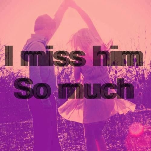 miss him so much | Relationship quotes | Pinterest