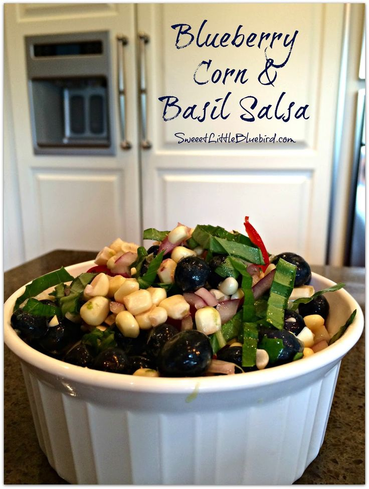 Blueberry Corn and Basil Salsa - Tried & True recipe! Wonderful on top ...