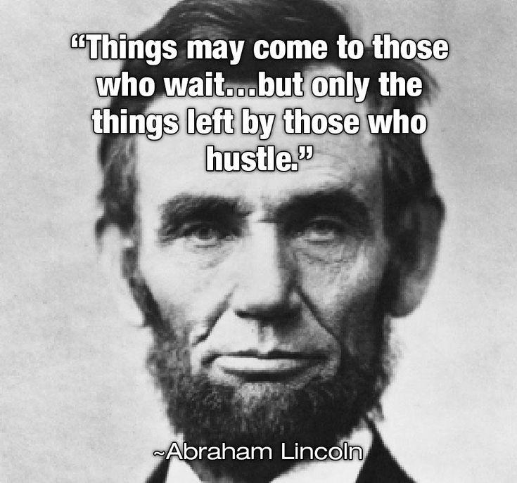 Honest Abe Motivational Quotes Pinterest