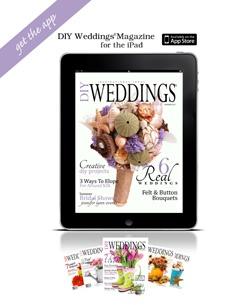 DIY Weddings® Magazine | DIY Wedding Ideas | diyweddingsmag.com
