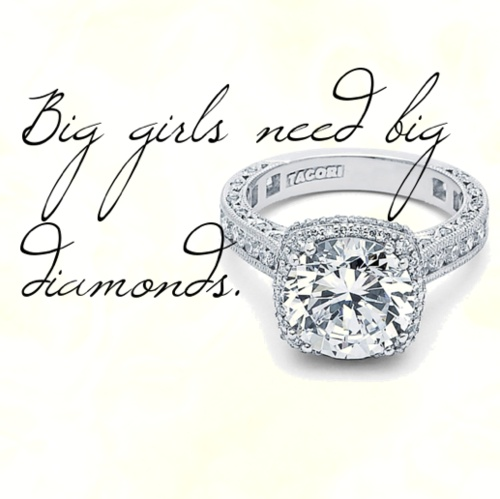 Big girls need big diamonds. #quote
