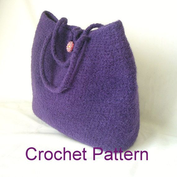 Crochet Bag Pattern Easy : Easy Crochet Bag Pattern Tutorial pdf, Classic Felted Bag Crochet Pat ...