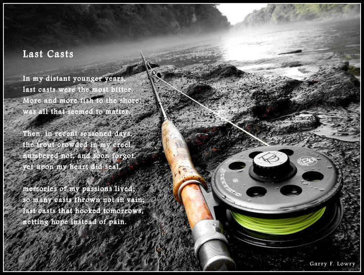 Fly fishing poem last casts for Gone fishing poem