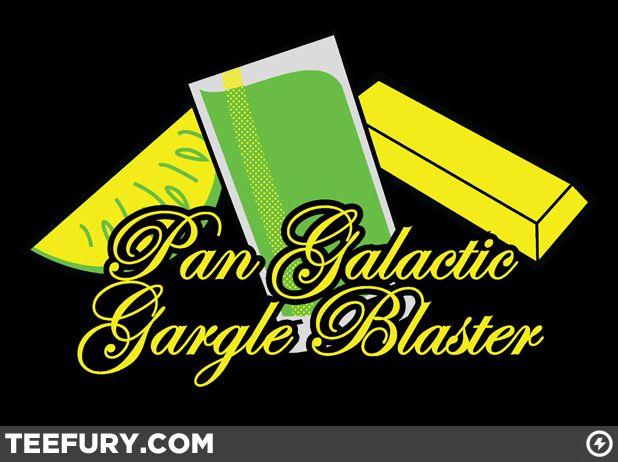 the pan galactic gargle galactic gargle pan galactic gargle blaster ...