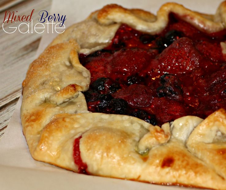Mixed Berry Galette | Addicted 2 Recipes | Pinterest