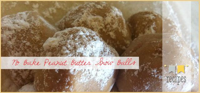 No Bake Peanut Butter Snow Balls • The Lake Country Mom
