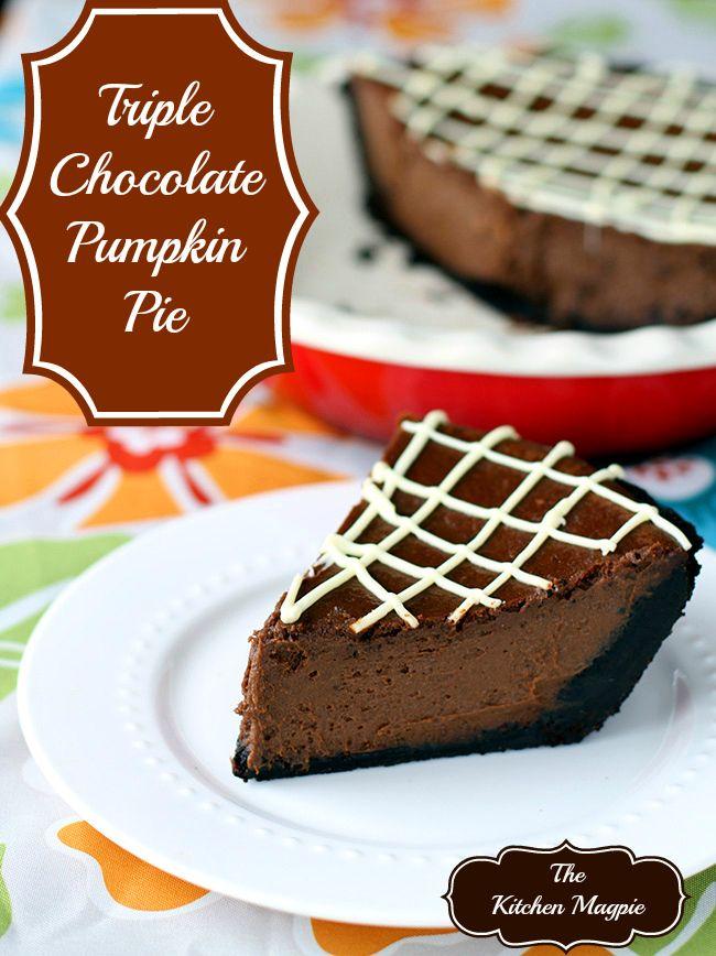 Triple Chocolate Pumpkin Pie! Oh if you love chocolate and pumpkin ...