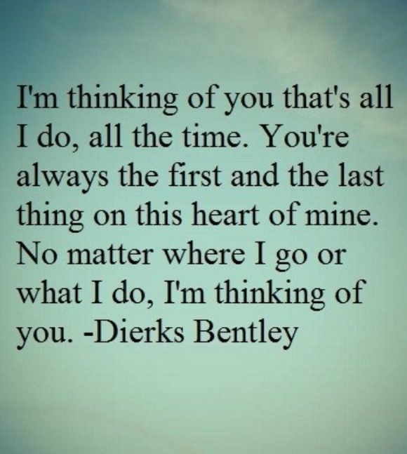 dierks bentley thinking of you song lyrics pinterest. Cars Review. Best American Auto & Cars Review