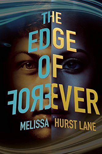 The Edge of Forever - Melissa E. Hurst