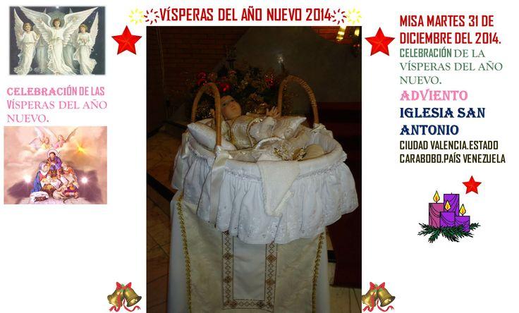 FELIZ AÑO 2014. VISPERAS DEL AÑO 2014. IGLESIA SAN ANTONIO. CIUDAD VALENCIA. ESTADO CARABOBO PAIS VENEZUELA. PARTE 2 ҉҉LOURDES MARÍA BARRETO҉҉