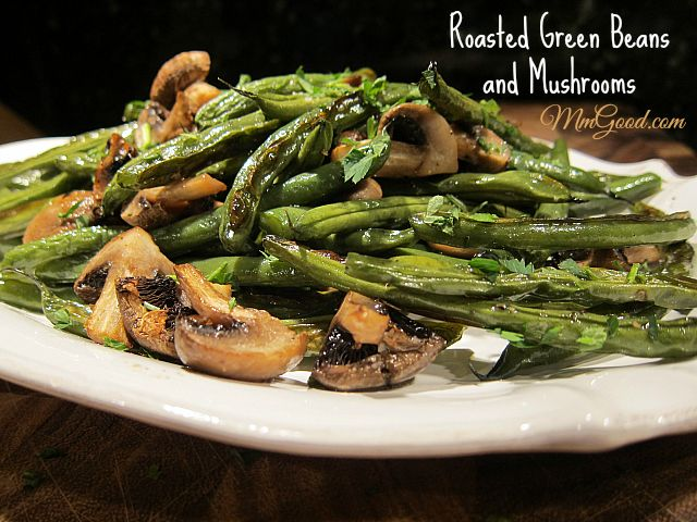 is a super easy and healthy dish, my Roasted Green Beans & Mushrooms ...