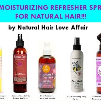Moisturizing Refresher Spritzes for Natural hair. DIY Natural Hair ...