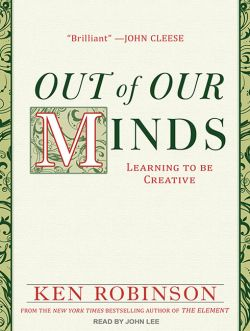 out of our minds ken robinson book review