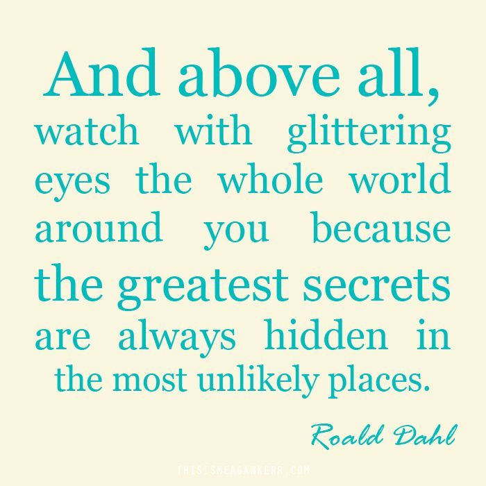 Roald Dahl And Above All Quotes. QuotesGram