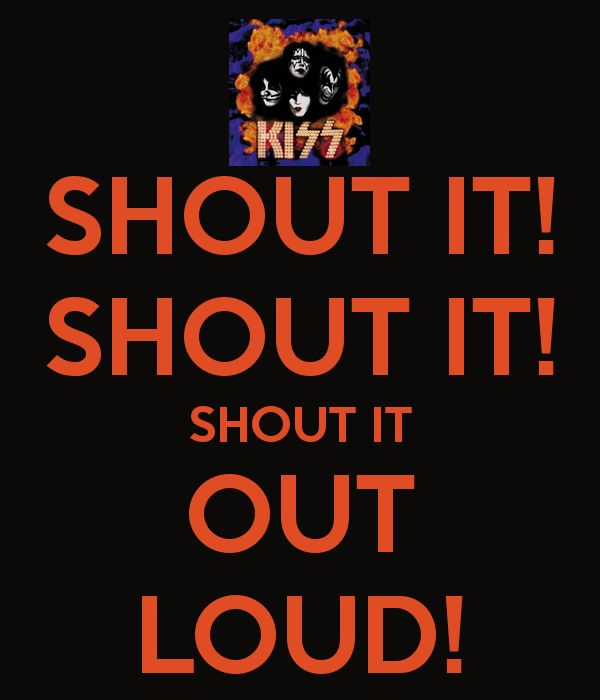 Shout It Out Loud (Kiss song)