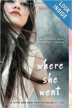 Where she went by gayle forman books amp movies pinterest
