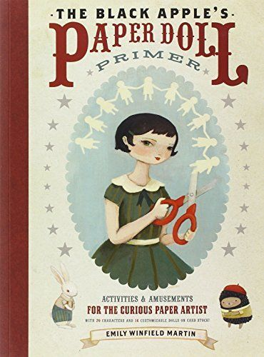 The black apple s paper doll primer activities and amusements for the