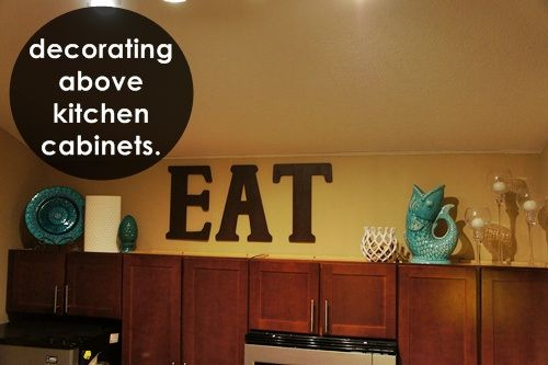 decorating above kitchen cabinets home pinterest